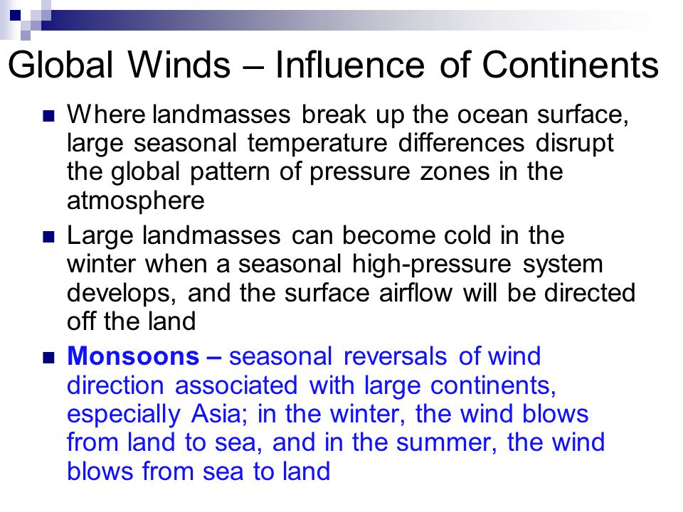 Global Winds – Influence of Continents