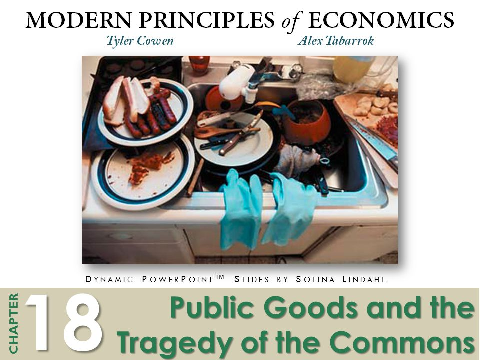 Public Goods and the Tragedy of the Commons