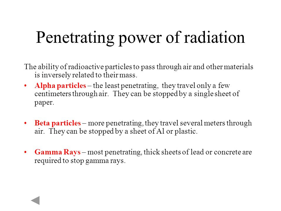 Penetrating power of radiation