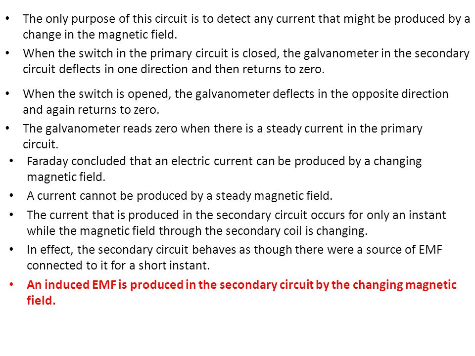 The only purpose of this circuit is to detect any current that might be produced by a change in the magnetic field.