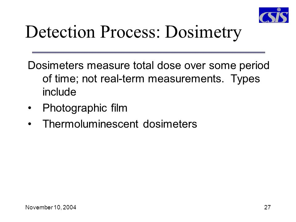Detection Process: Dosimetry