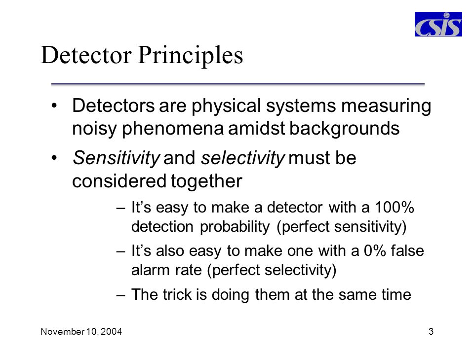 Detector Principles Detectors are physical systems measuring noisy phenomena amidst backgrounds.