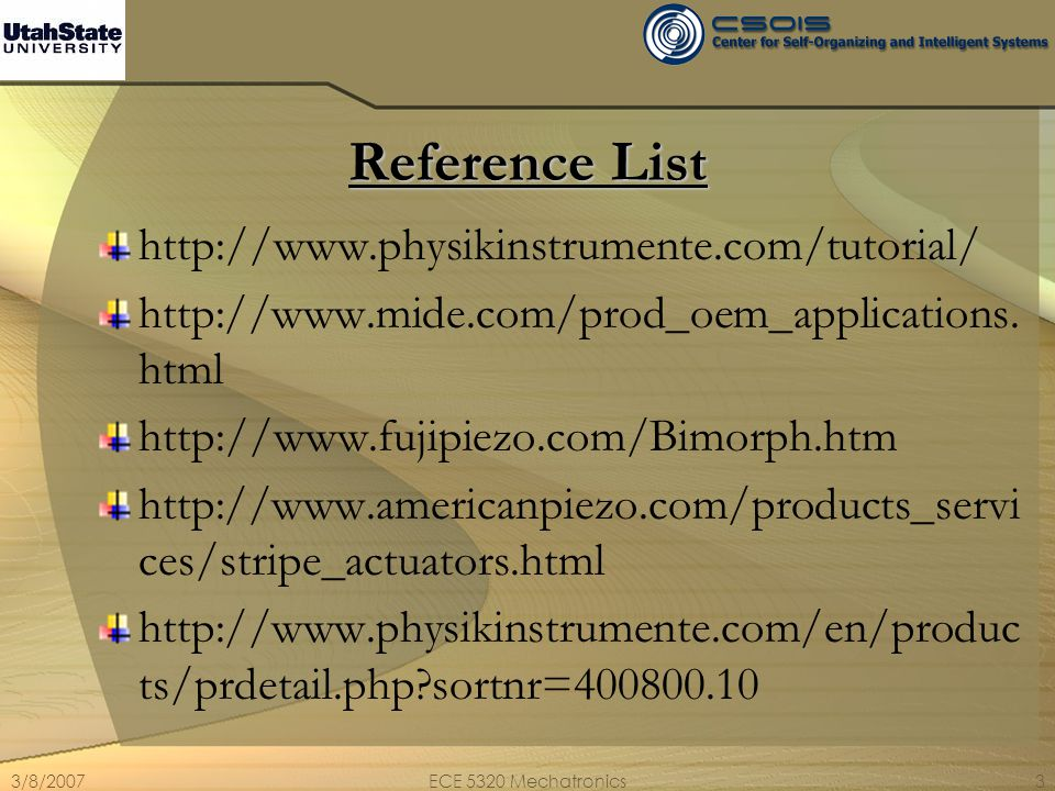 Reference List http://www.physikinstrumente.com/tutorial/