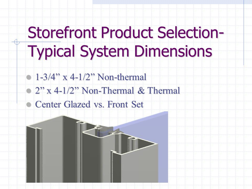 Storefront Product Selection- Typical System Dimensions