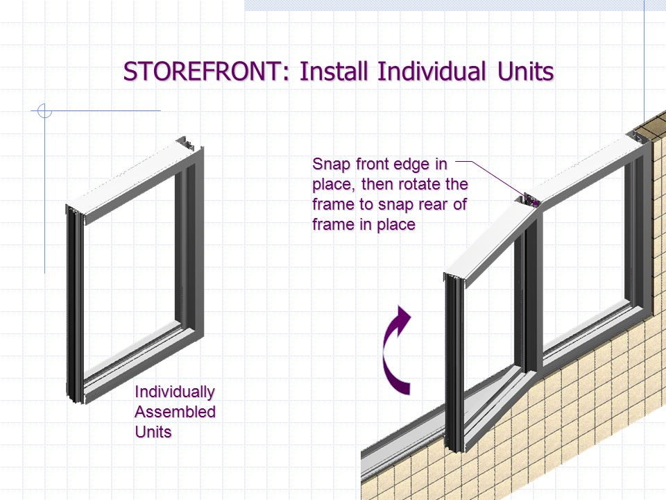 STOREFRONT: Install Individual Units