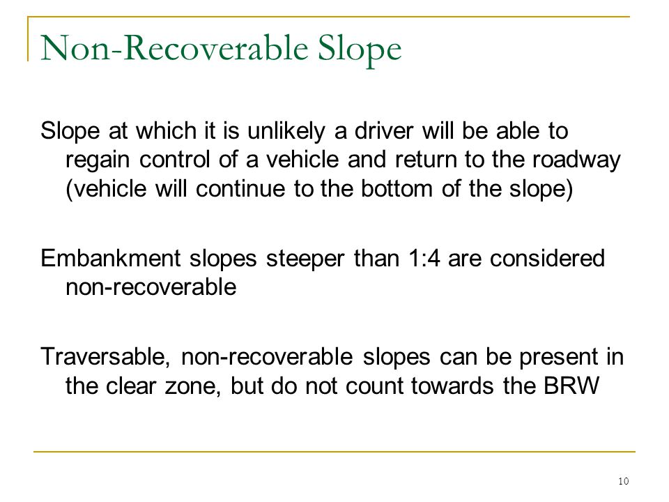 Non-Recoverable Slope
