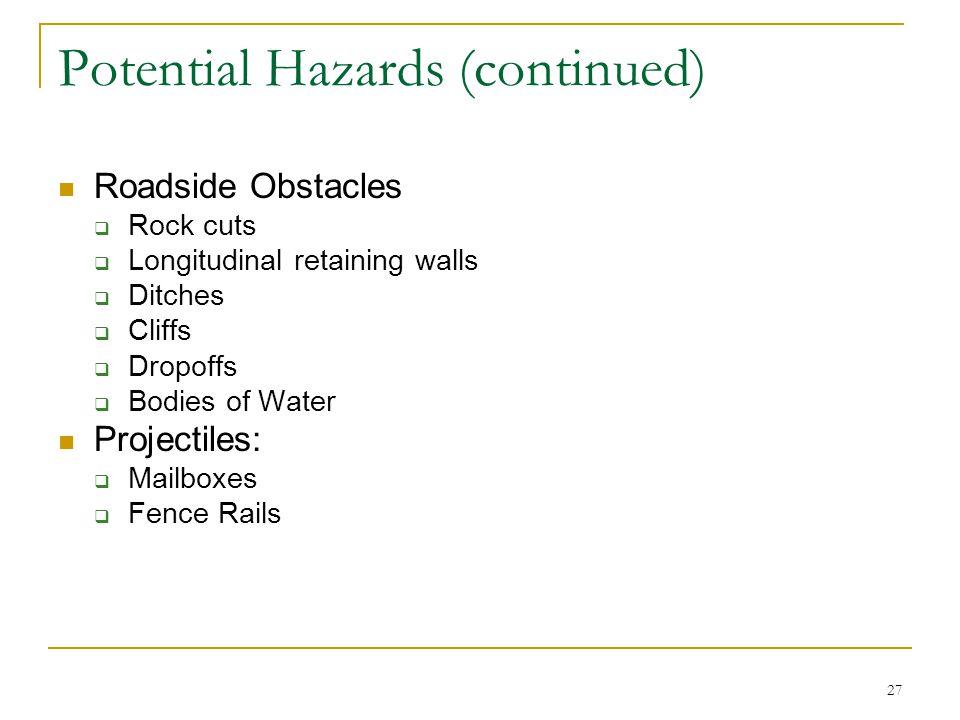 Potential Hazards (continued)