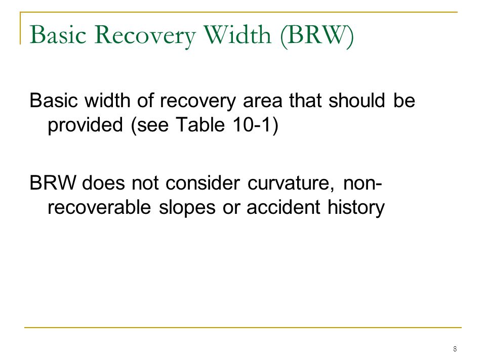 Basic Recovery Width (BRW)