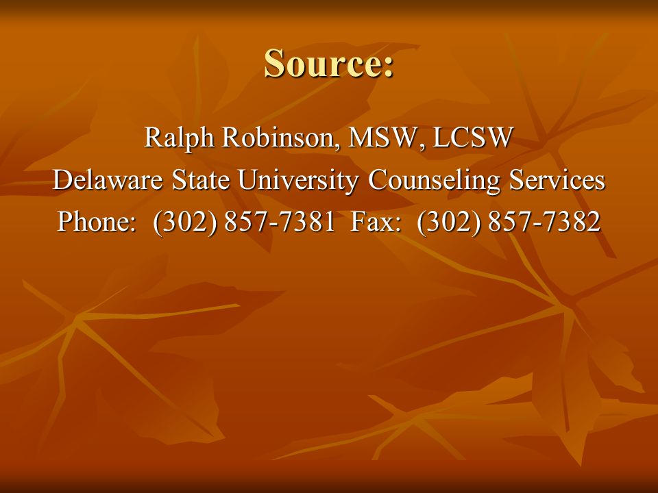 Source: Ralph Robinson, MSW, LCSW