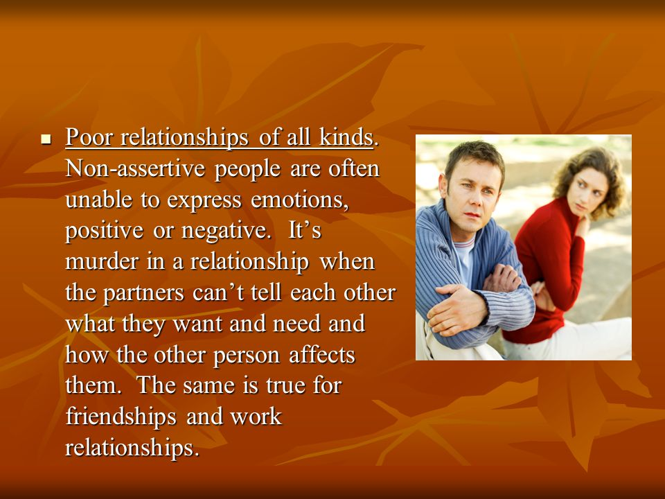 Poor relationships of all kinds