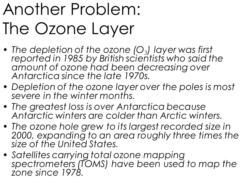 Another Problem: The Ozone Layer