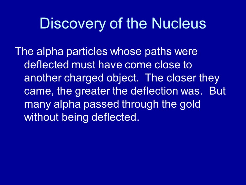 Discovery of the Nucleus