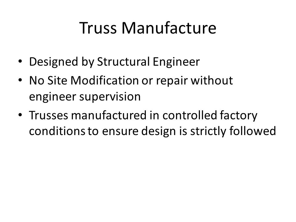 Truss Manufacture Designed by Structural Engineer