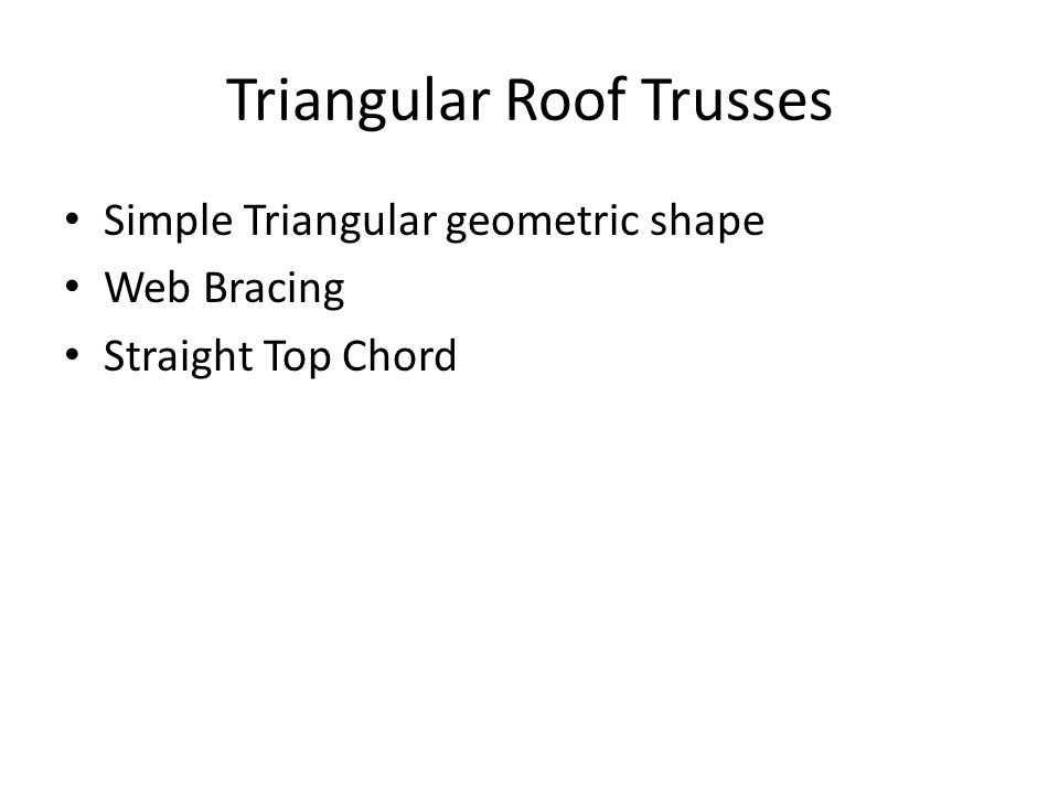 Triangular Roof Trusses