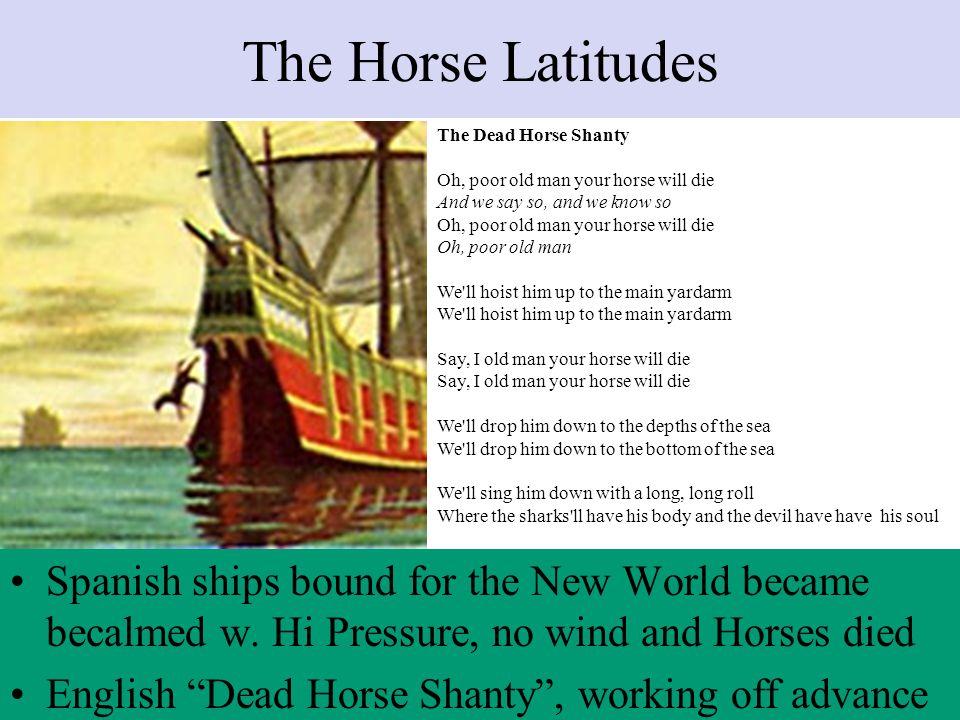 The Horse Latitudes The Dead Horse Shanty.