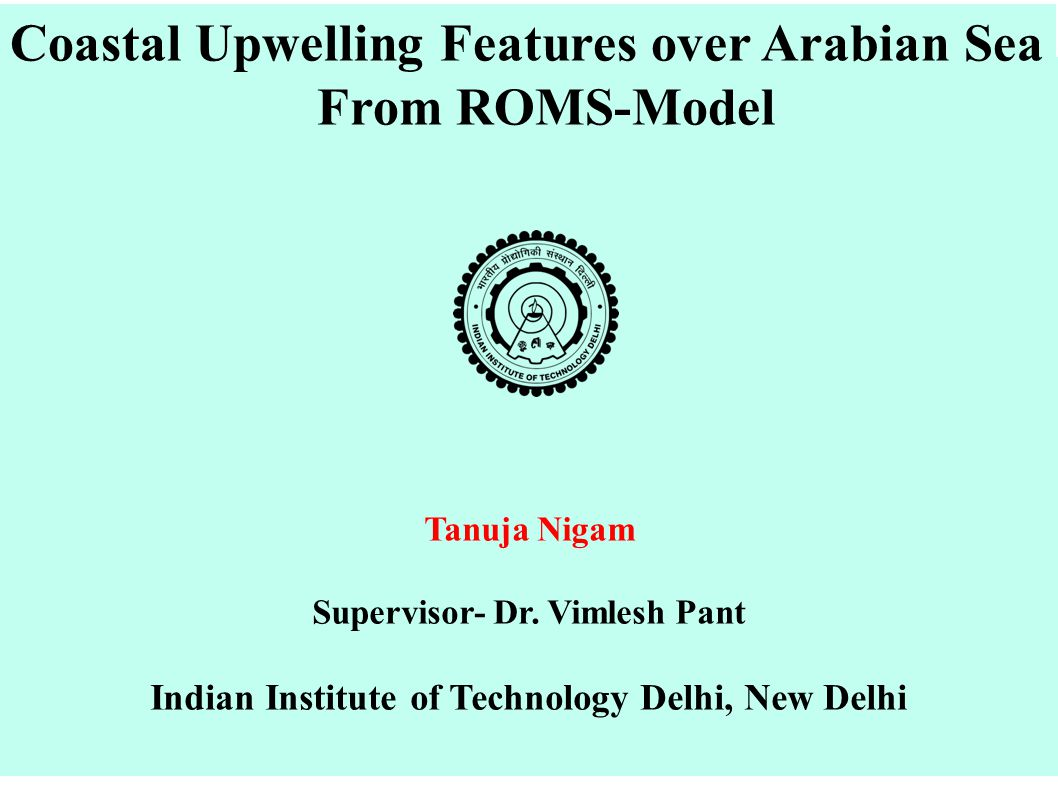 Coastal Upwelling Features over Arabian Sea From ROMS-Model