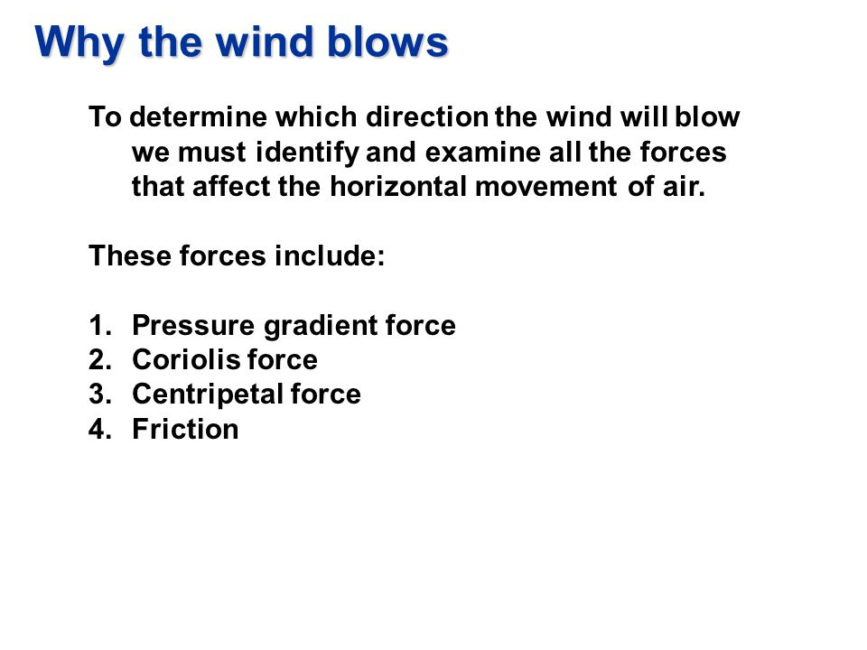 Why the wind blows