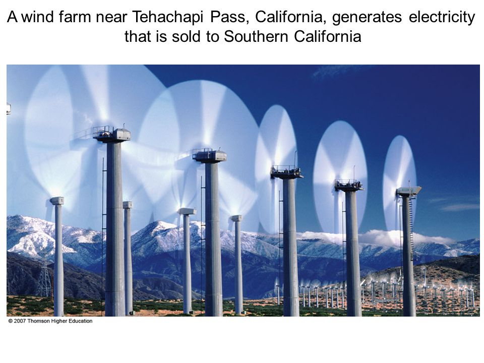 A wind farm near Tehachapi Pass, California, generates electricity