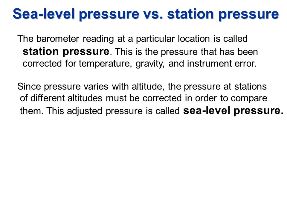 Sea-level pressure vs. station pressure
