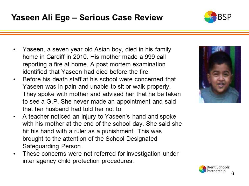 Yaseen Ali Ege – Serious Case Review