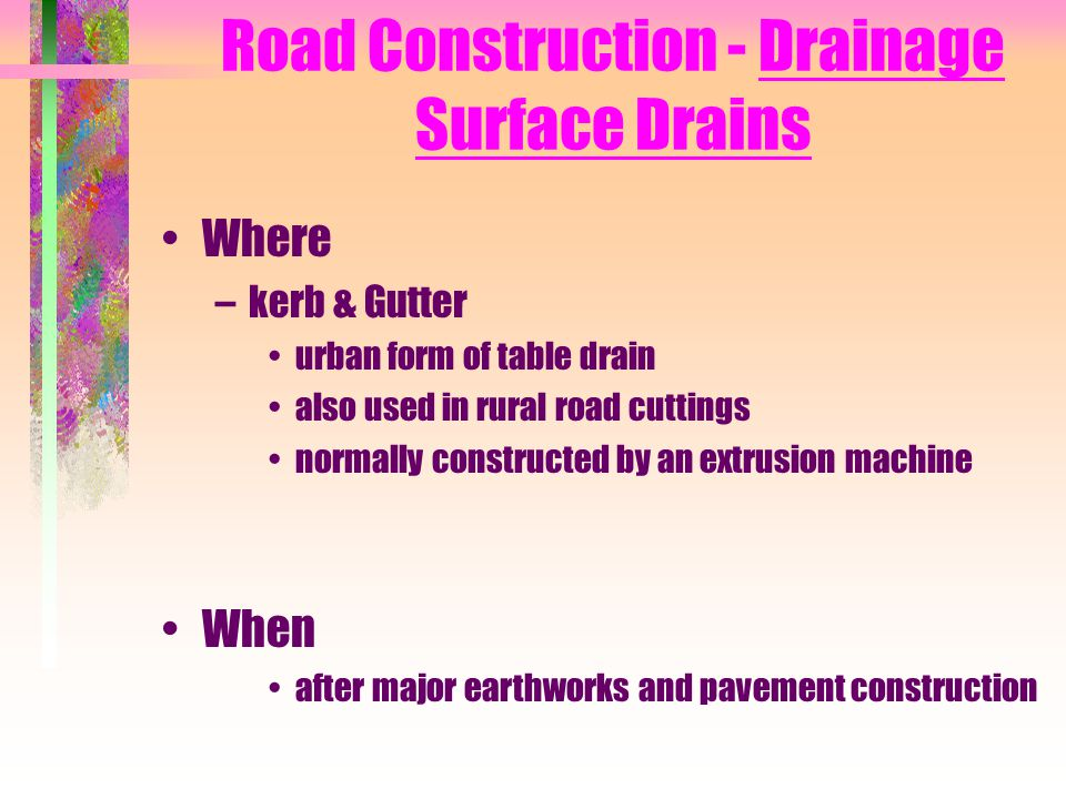 Road Construction - Drainage Surface Drains