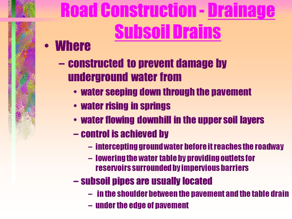 Road Construction - Drainage Subsoil Drains