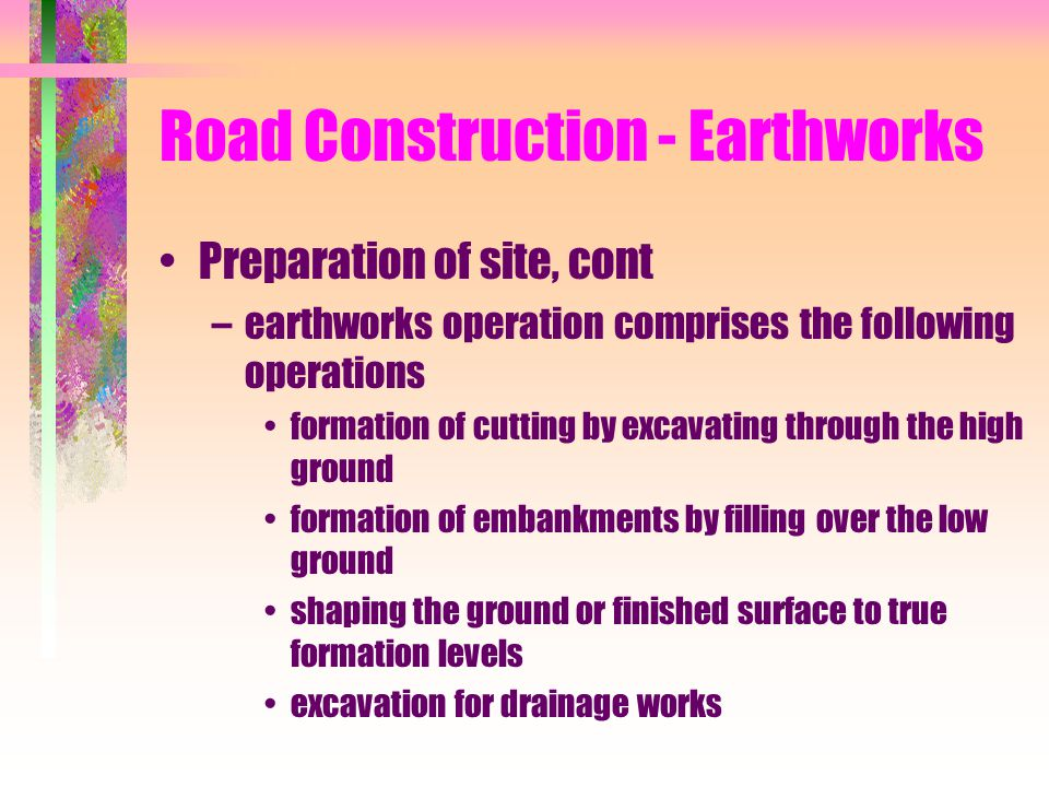 Road Construction - Earthworks