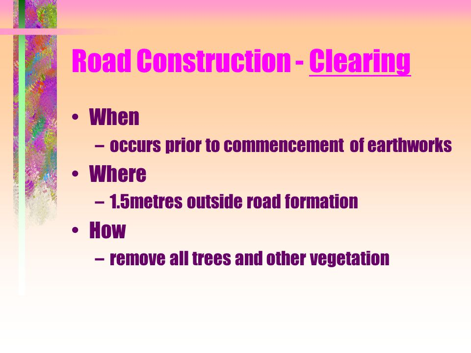 Road Construction - Clearing