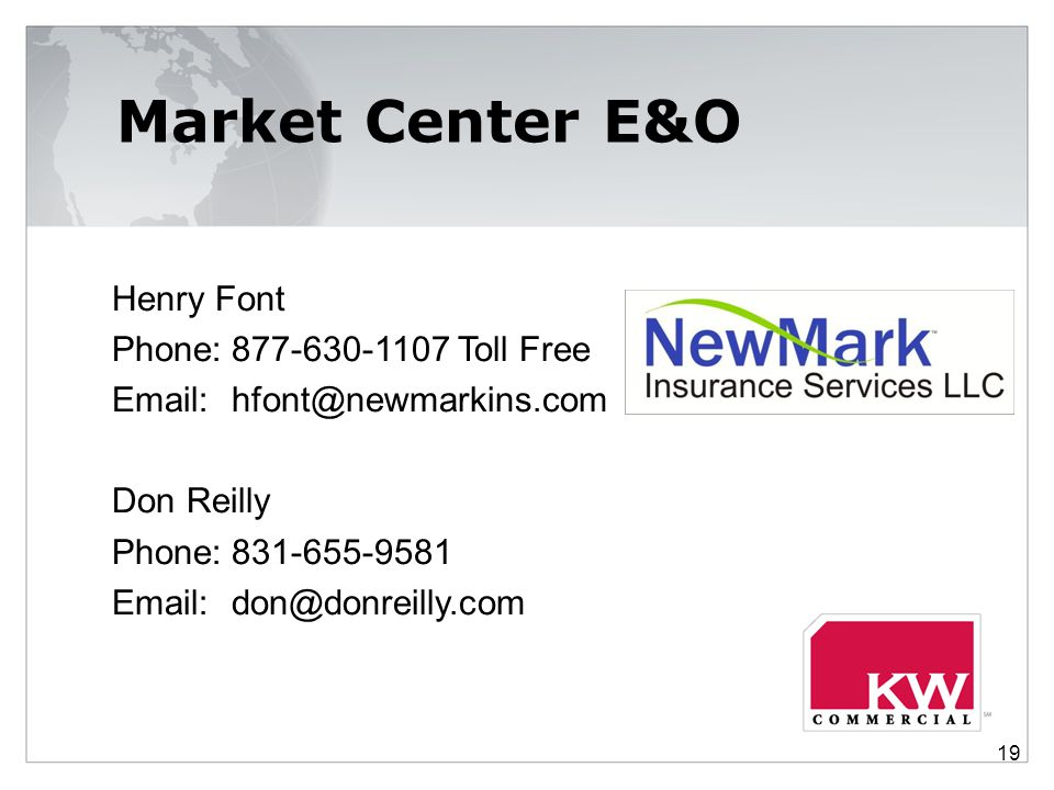 Market Center E&O Henry Font Phone: 877-630-1107 Toll Free