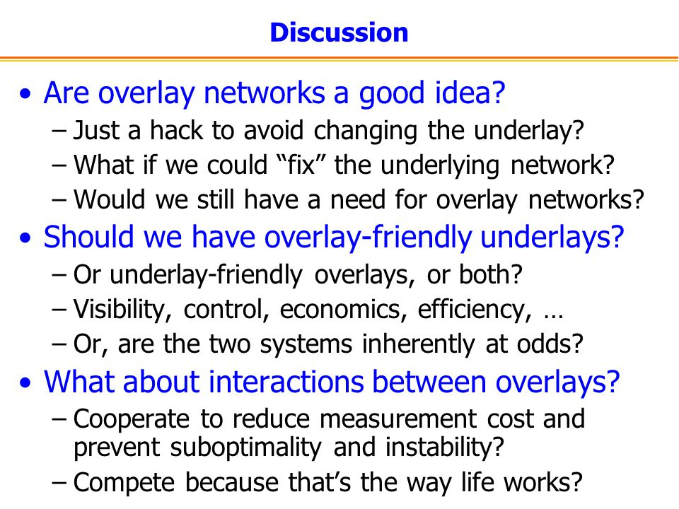 Are overlay networks a good idea