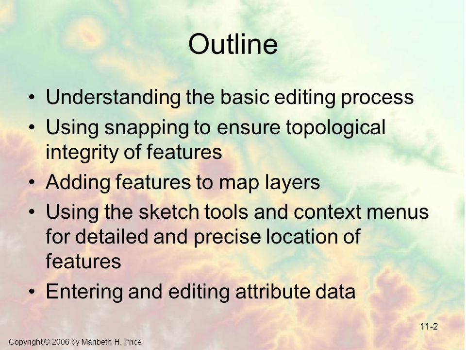Outline Understanding the basic editing process
