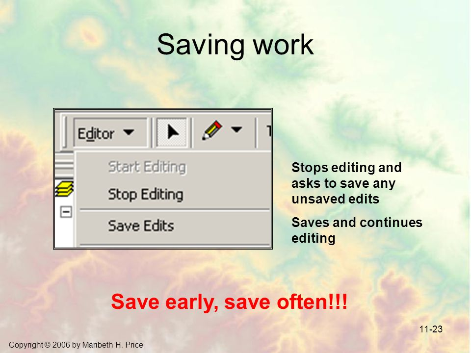 Saving work Save early, save often!!!