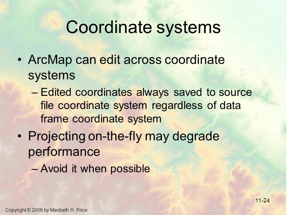 Coordinate systems ArcMap can edit across coordinate systems