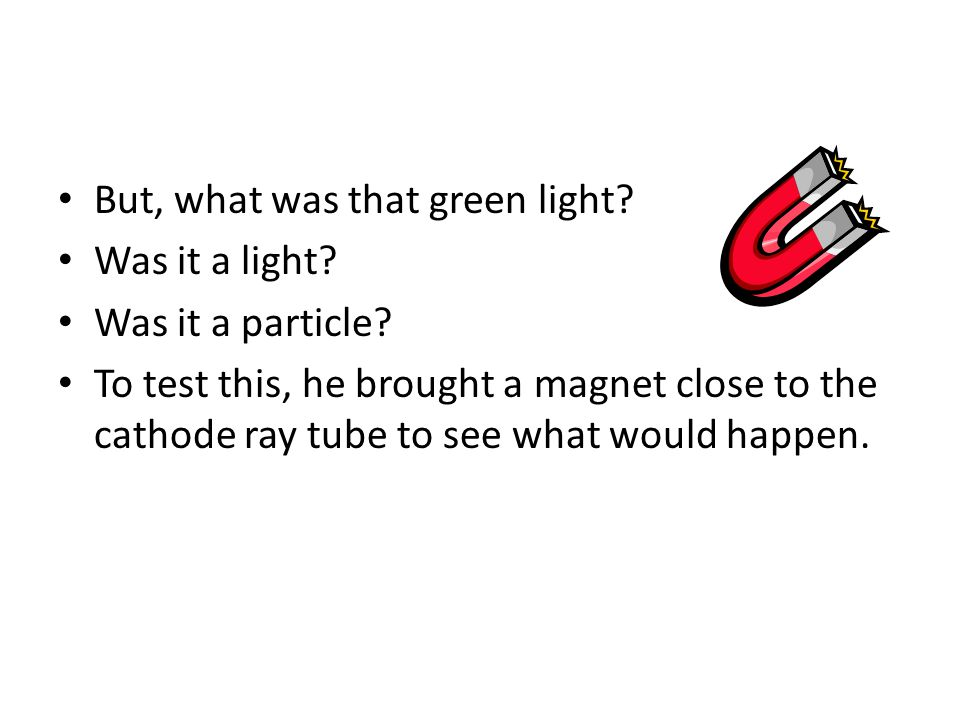 But, what was that green light