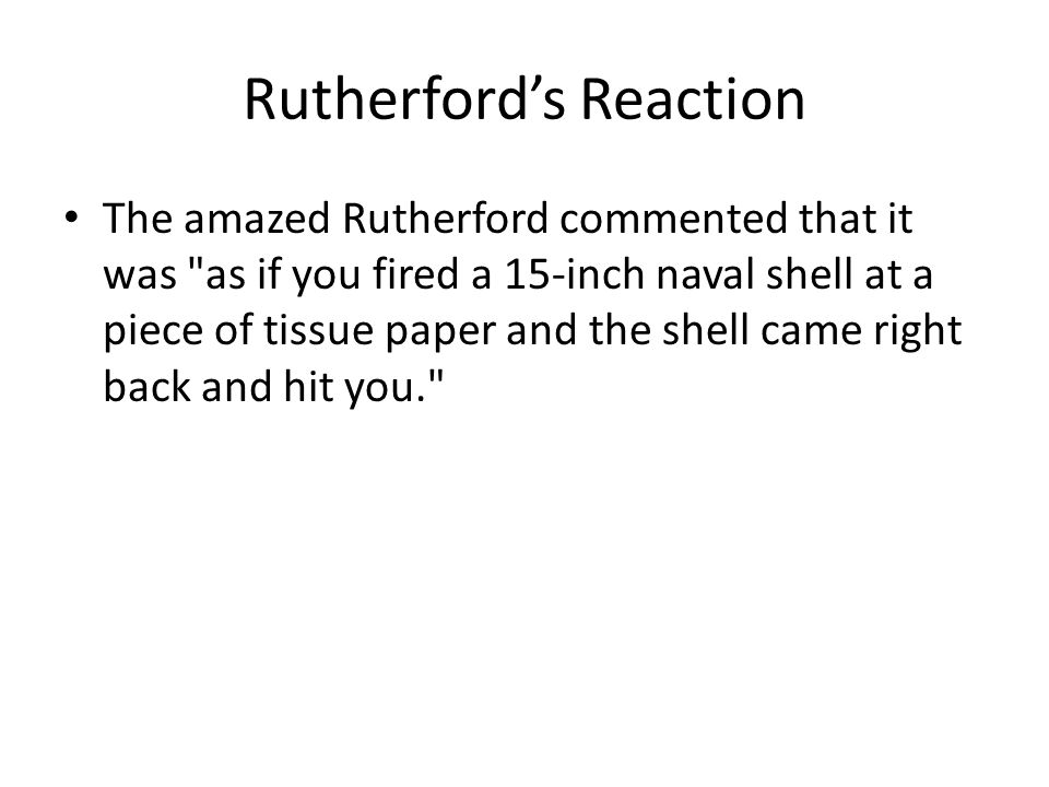 Rutherford's Reaction