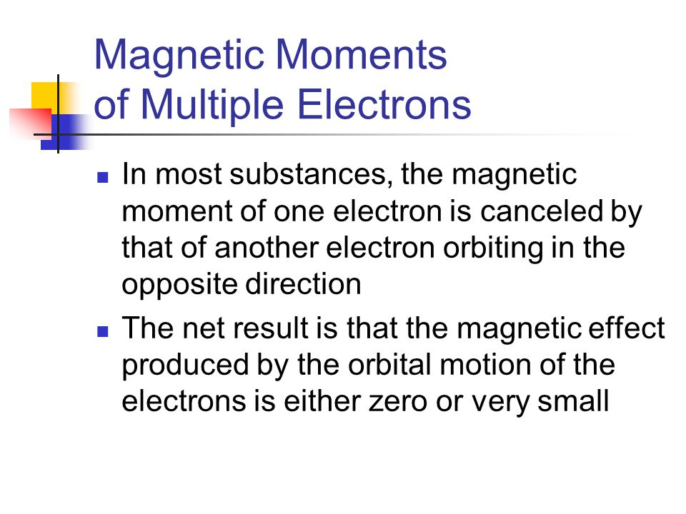 Magnetic Moments of Multiple Electrons
