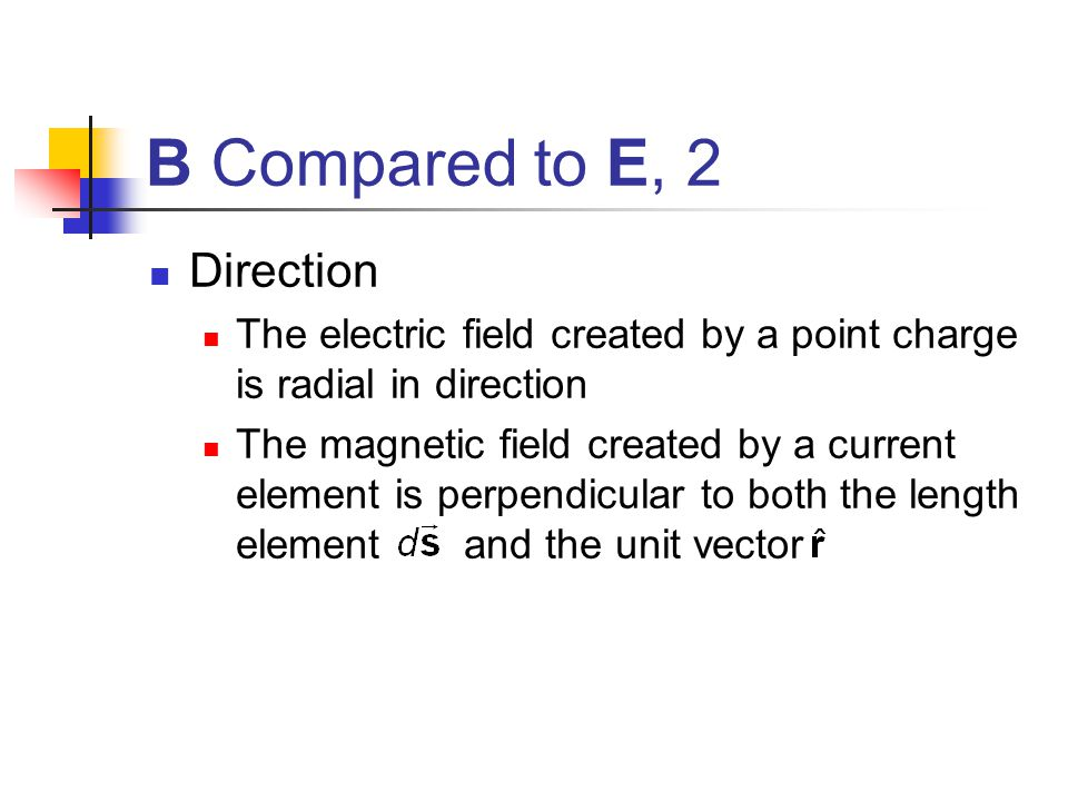 B Compared to E, 2 Direction