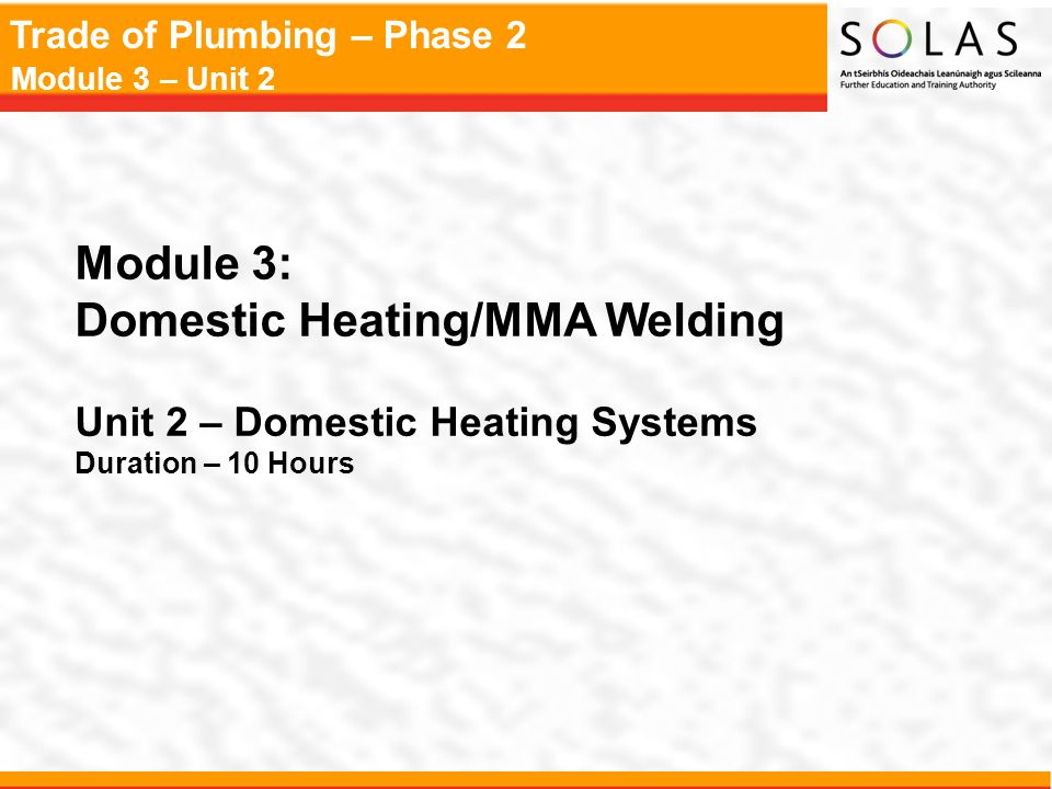 Domestic Heating/MMA Welding