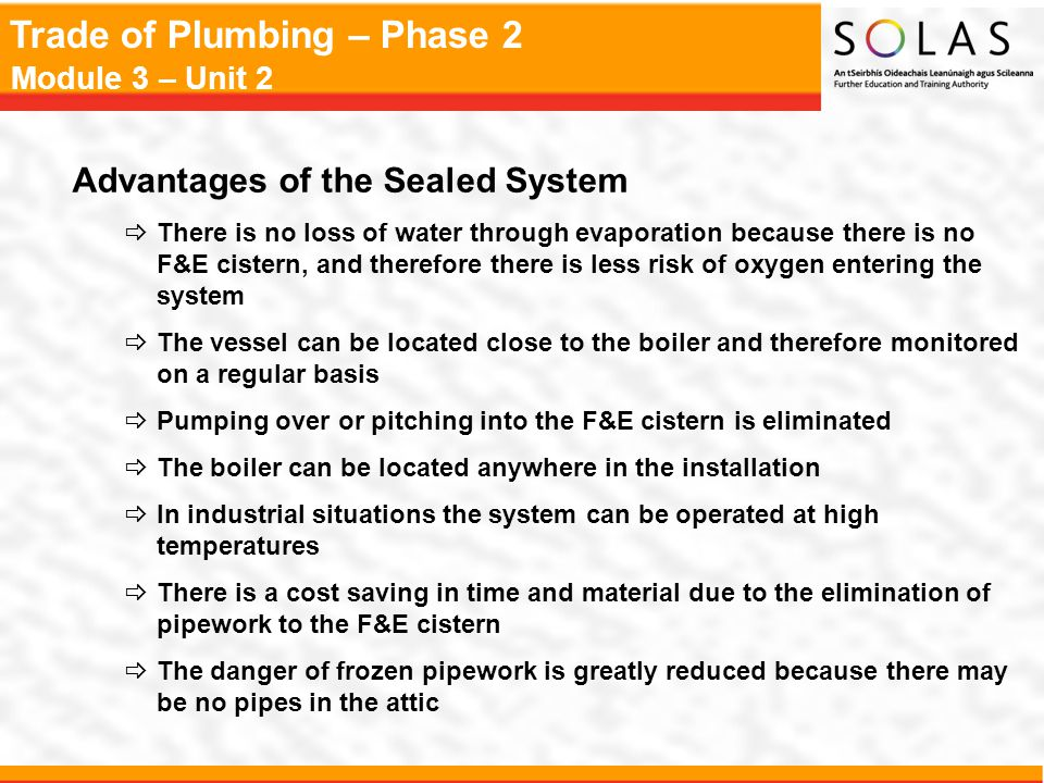 Advantages of the Sealed System