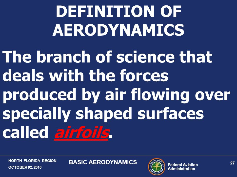 DEFINITION OF AERODYNAMICS