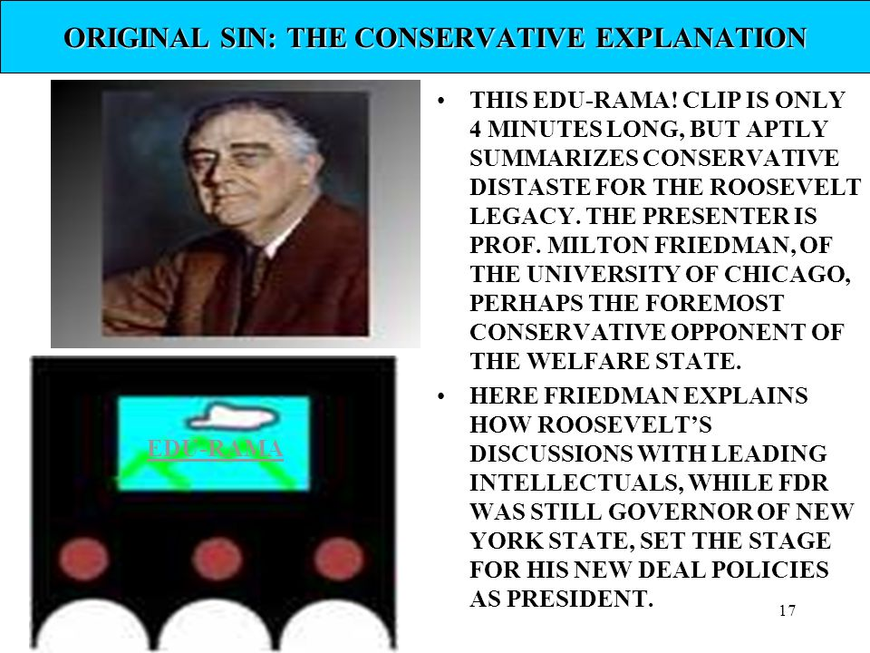 ORIGINAL SIN: THE CONSERVATIVE EXPLANATION