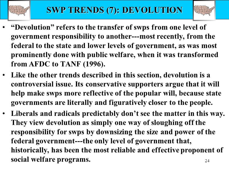 SWP TRENDS (7): DEVOLUTION