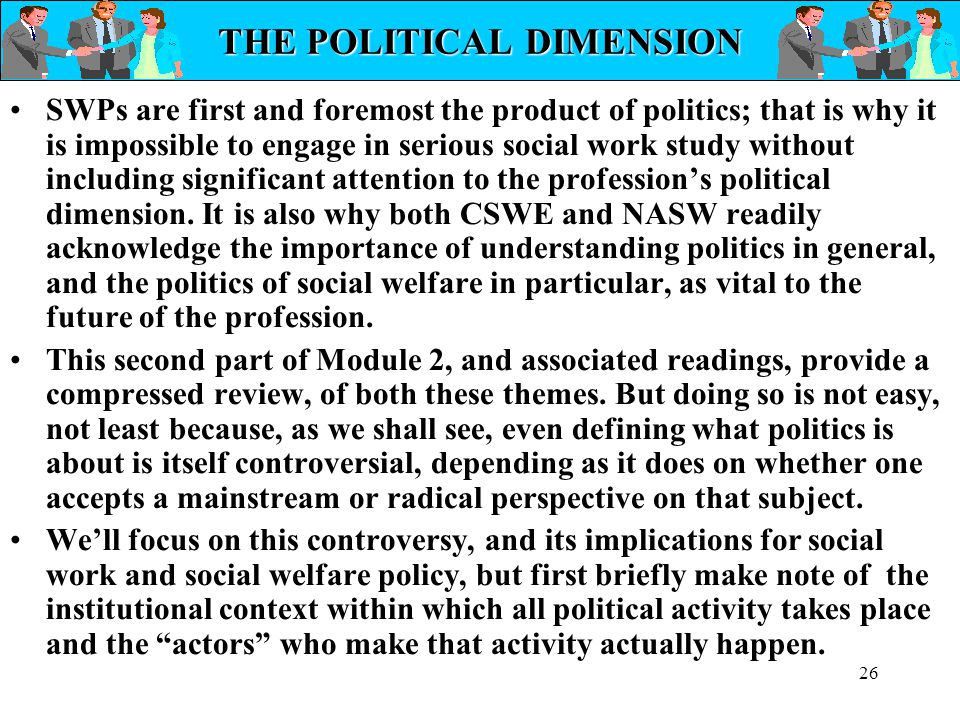THE POLITICAL DIMENSION