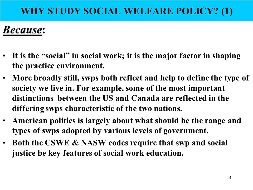 WHY STUDY SOCIAL WELFARE POLICY (1)