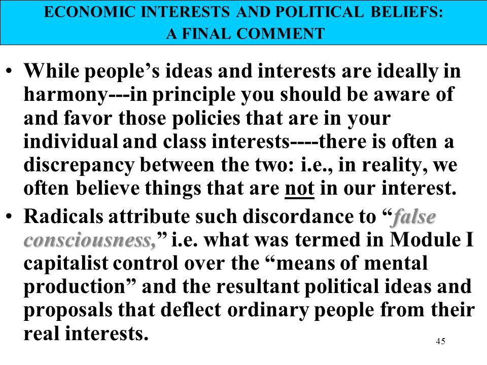 ECONOMIC INTERESTS AND POLITICAL BELIEFS: A FINAL COMMENT