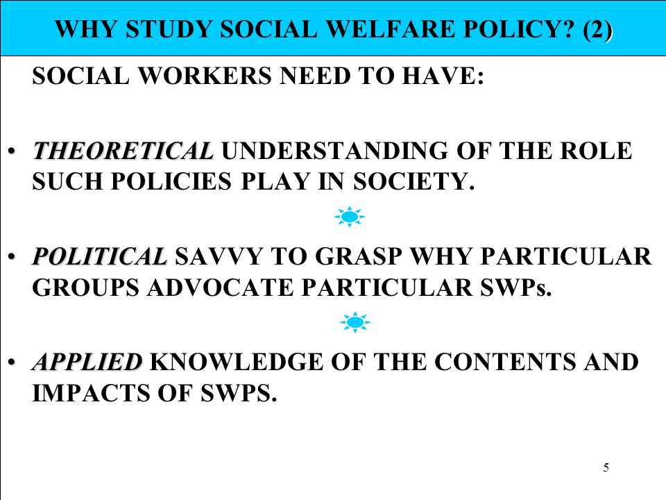 WHY STUDY SOCIAL WELFARE POLICY (2)