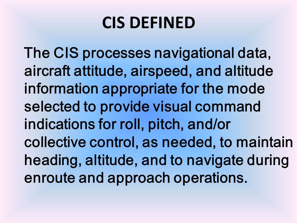 CIS DEFINED