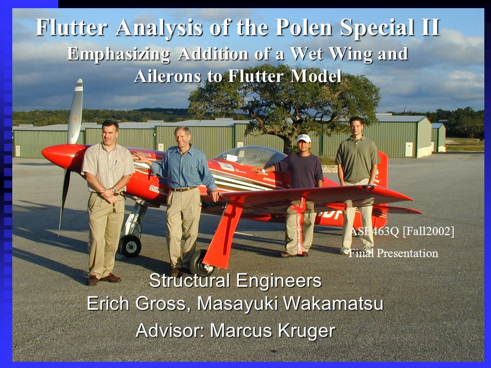 Flutter Analysis of the Polen Special II Emphasizing Addition of a Wet Wing and Ailerons to Flutter Model