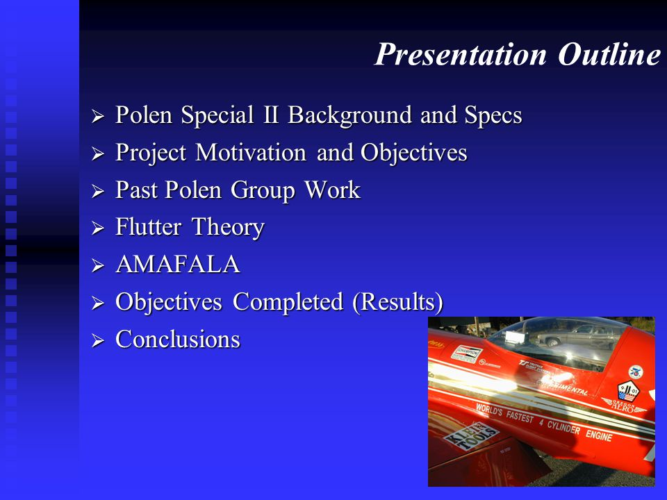 Presentation Outline Polen Special II Background and Specs