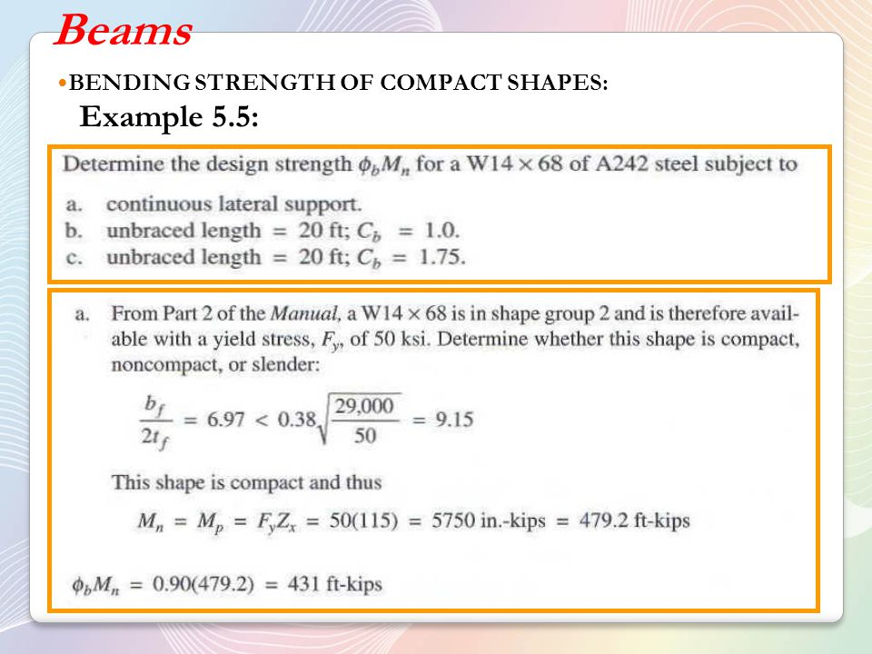 Beams BENDING STRENGTH OF COMPACT SHAPES: Example 5.5: